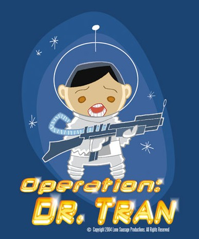 Q is for Dr. Tran! 3.. 2.. 1.. Dr. Tran!