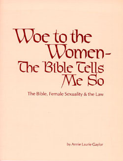 In the spirit of 'know thine enemy,' this book documents what the bible dictates about women